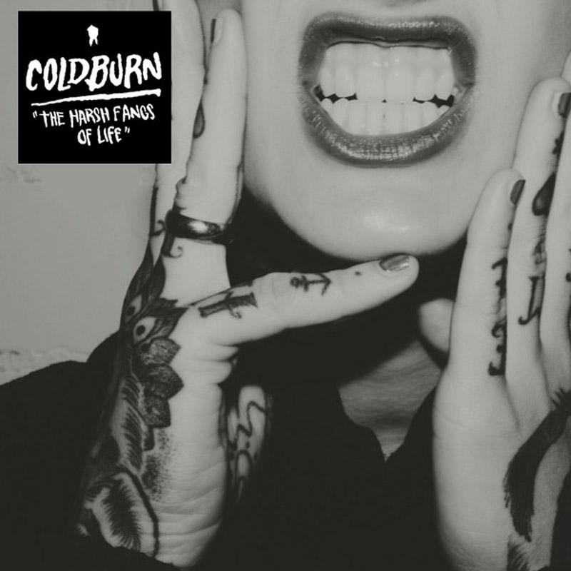 Coldburn - The Harsh Fangs Of Life CD-Cover