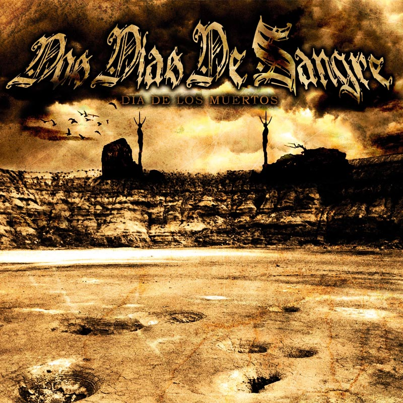 Dos Dias De Sangre - Dia De Los Muertos CD-Cover