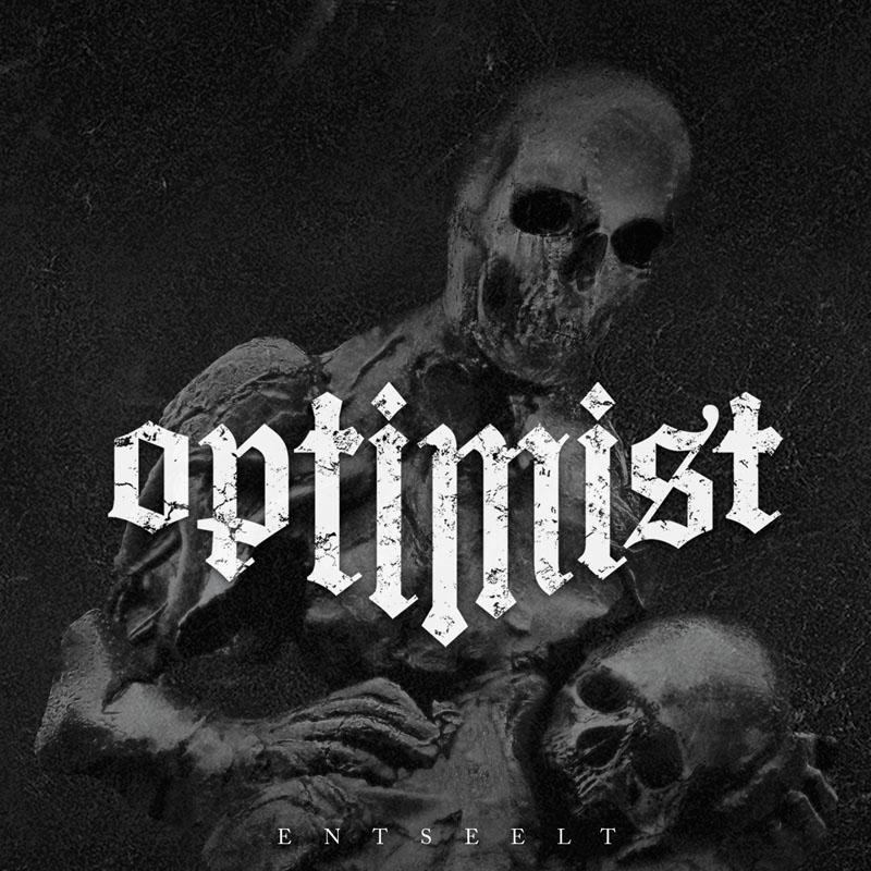 Optimist - Entseelt